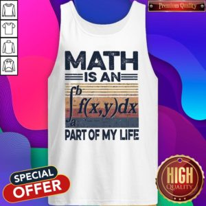 Awesome Math Is An Part Of My Life Vintage Tank Top