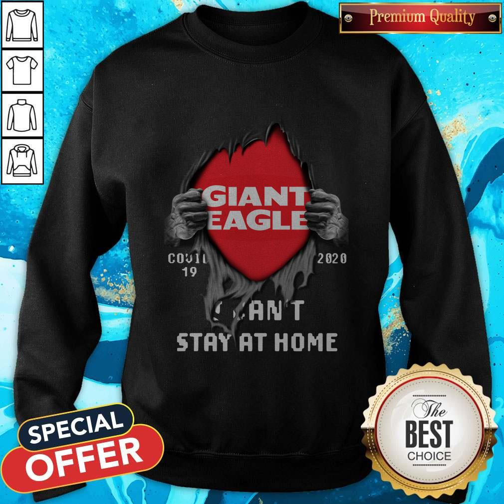 Blood Inside Giant Eagle Covid 19 2020 I Can't Stay At Home Sweatshirt