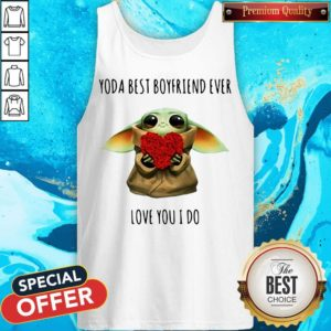 Cute Baby Yoda Best Boyfriend Ever Love You I Do Tank Top