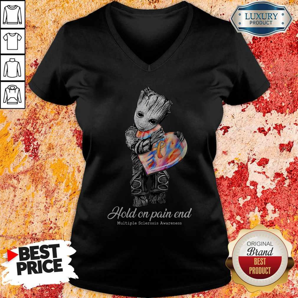 Cute Groot Hold On Pain End Multiple Sclerosis Awareness V-neck