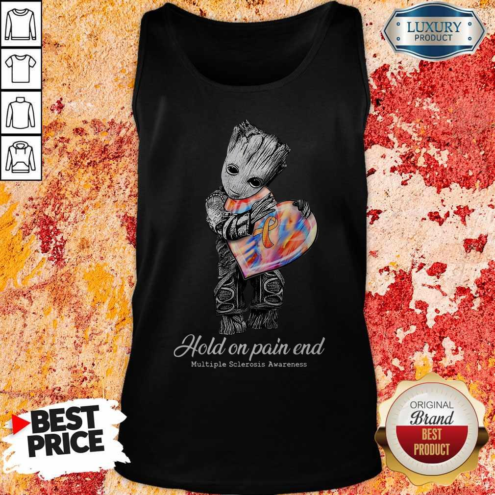 Cute Groot Hold On Pain End Multiple Sclerosis Awareness Tank Top
