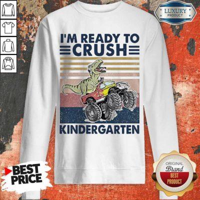 Cute Tyrannosaurus I'm Ready To Kindergarten Vintage Sweatshirt