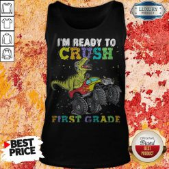 Good Dinosaur TRex I'm Ready To Crush First Grade Tank Top
