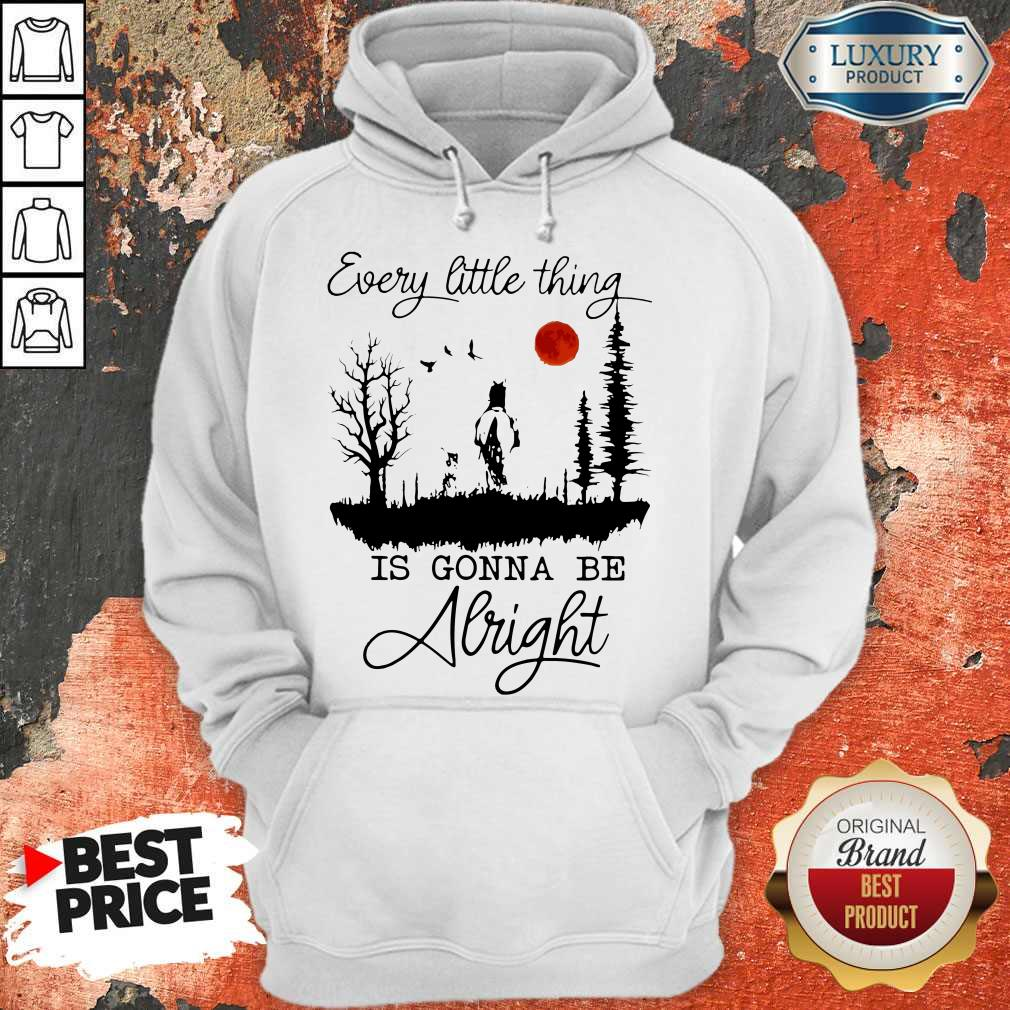 Good Every Little Thing Is Gonna Be Alright Horse Hoodie