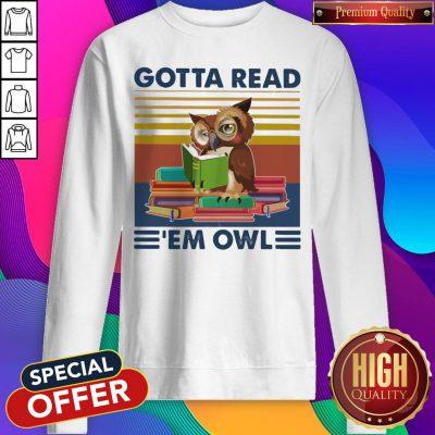 Gotta Read 'em Owl Vintage Sweatshirt