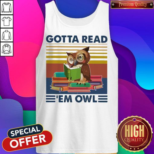 Gotta Read 'em Owl Vintage Tank Top