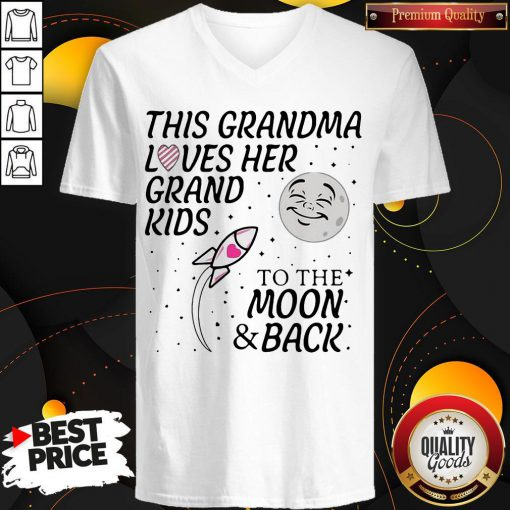Happy This Grandma Loves Her Grandkids To The Moon And Back V-neck