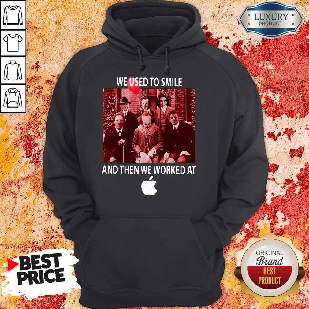 Horror Characters We Used To Smile And Then We Worked At Apple Hoodie