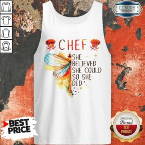 Hot Butterfly Chef She Believed She Could So She Did Tank Top