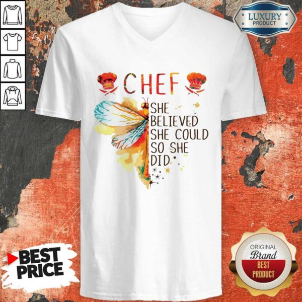 Hot Butterfly Chef She Believed She Could So She Did V-neck