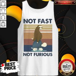 Hot Sloth Turtle Not Fast Not Furious Vintage Tank Top