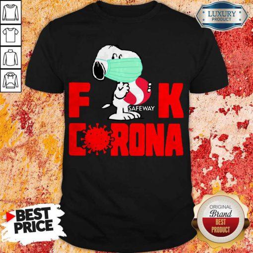 Hot Snoopy Face Mask Hug Safeway Fuck Coronavirus Shirt