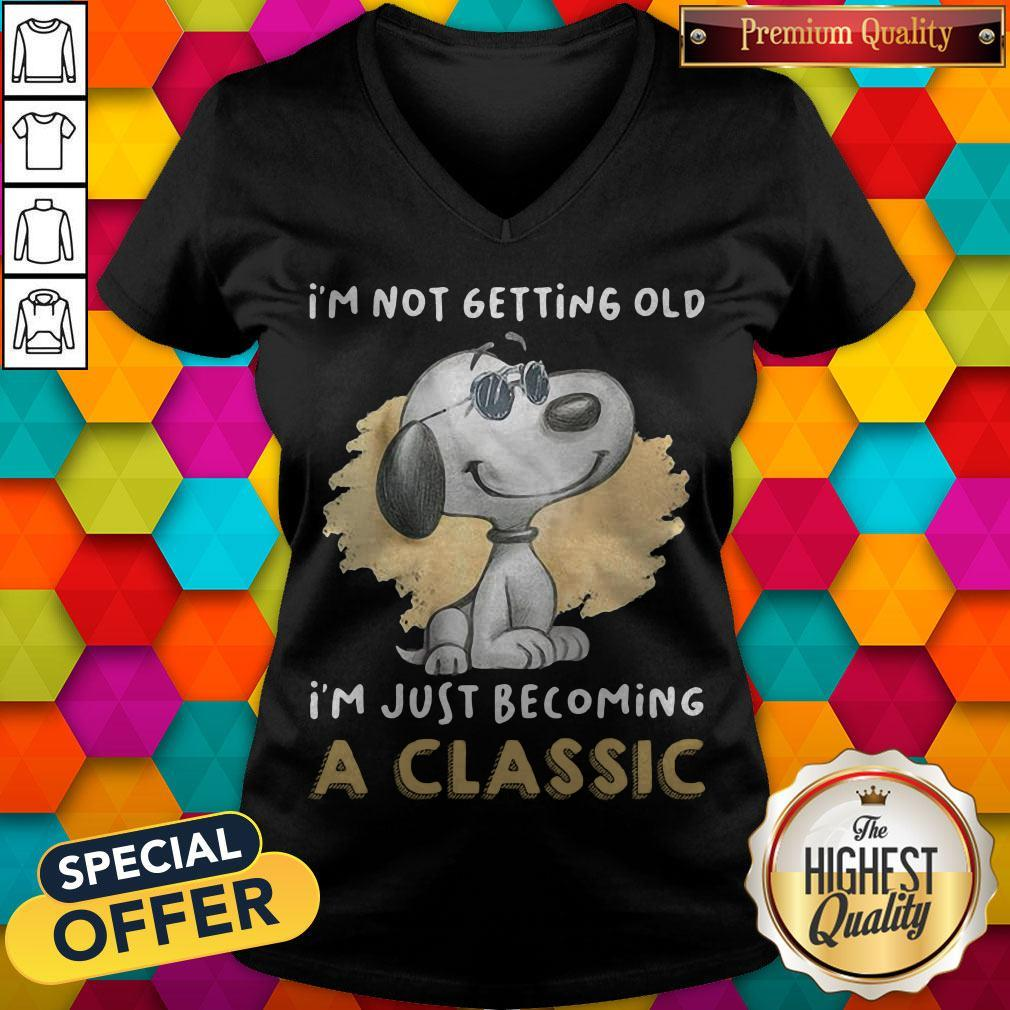 Hot Snoopy I'm Not Getting Old I'm Just Becoming A Classic V-neck