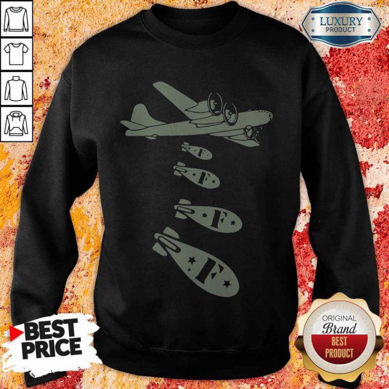 Nice Bomber Dropping Bombs Sweatshirt