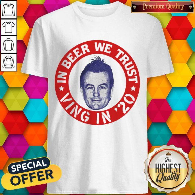 Nice Fear Lee Ving In Beer We Trust Shirt
