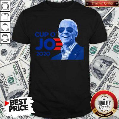 Nice Joe Biden For President 2020 Cup O' Jo Shirt