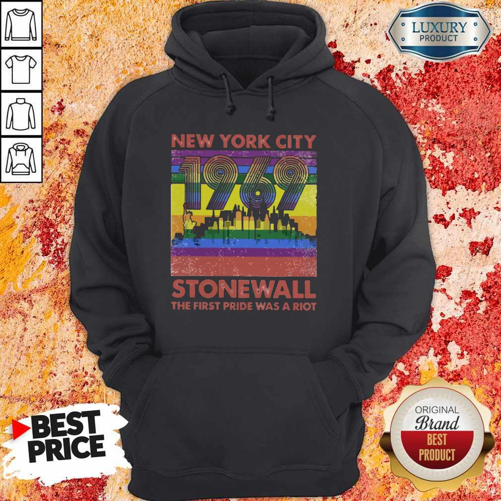 Nice New York City 1969 Stonewall The First Pride Was A Riot Lgbt Hoodie