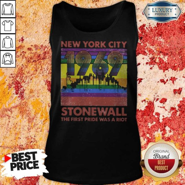 Nice New York City 1969 Stonewall The First Pride Was A Riot Lgbt Tank Top