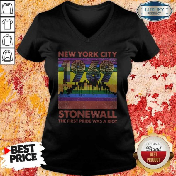 Nice New York City 1969 Stonewall The First Pride Was A Riot Lgbt V-neck
