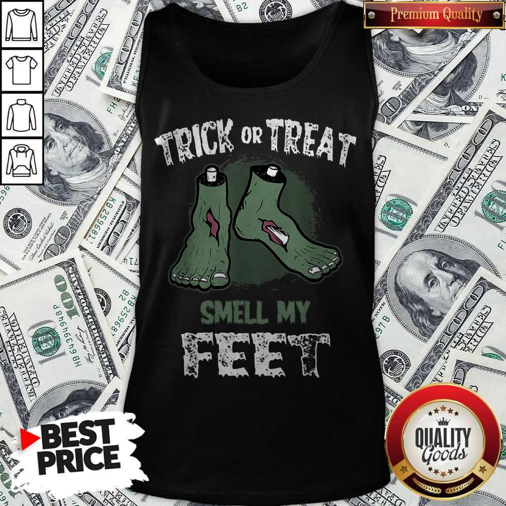 Nice Zombie Trick Or Treat Smell My Feet Halloween Tank top