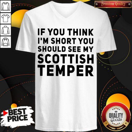 Official If You Think I'm Short You Should See My Scottish Temper V-neck