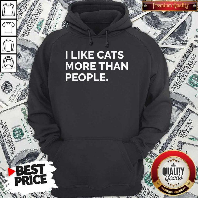 Original I Like Cats More Than People Hoodie