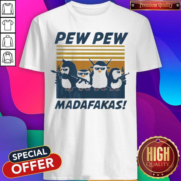Penguins Pew Pew Madafakas Thug Life Vintage Shirt