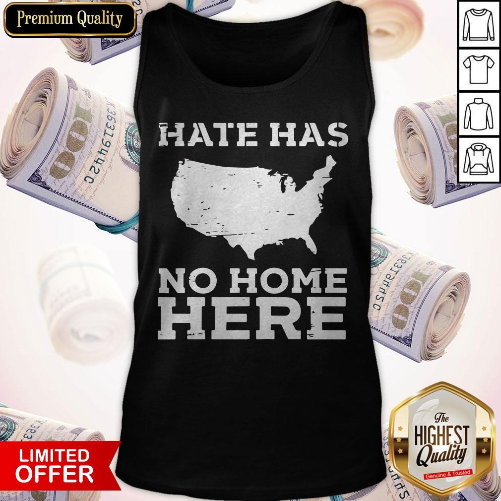 Perfect Hate Has No Home Here Anti Nazi Political Tank Top