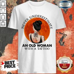 Perfect Never Underestimate An Old Woman With A Tattoo Moon Blood Shirt