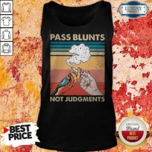 Perfect Smoking Pass Blunts Not Judgments Tank Top