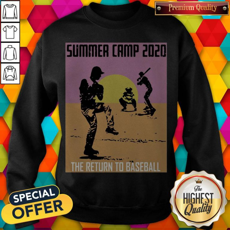 Perfect Summer Camp 2020 Baseball Sweatshirt