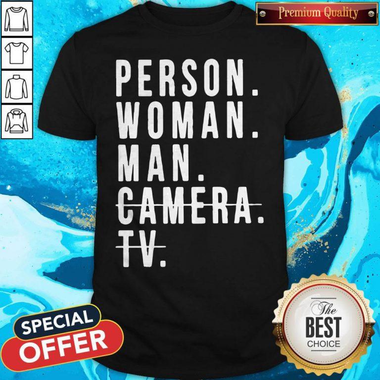 Person Woman Man Camera TV Trump Cognitive Test Shirts