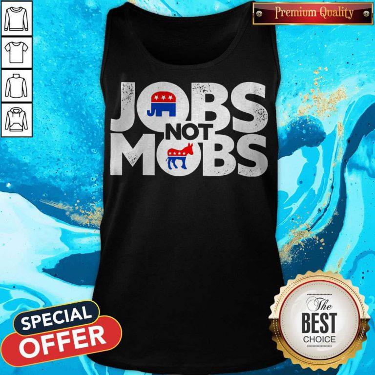 Premium Jobs Not Mobs Tank Top