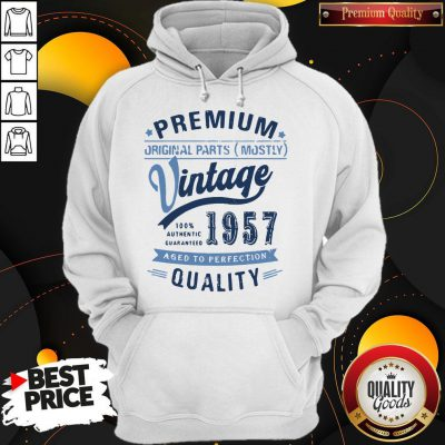 Premium Original Parts Mostly Vintage 1957 Aged To Perfection Quality Hoodie