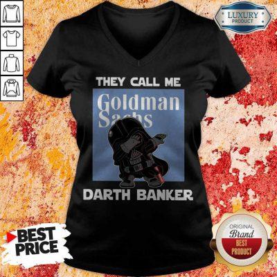 Premium Star War Darth Vader They Call Me Darth Banker Goldman Sachs V-neck