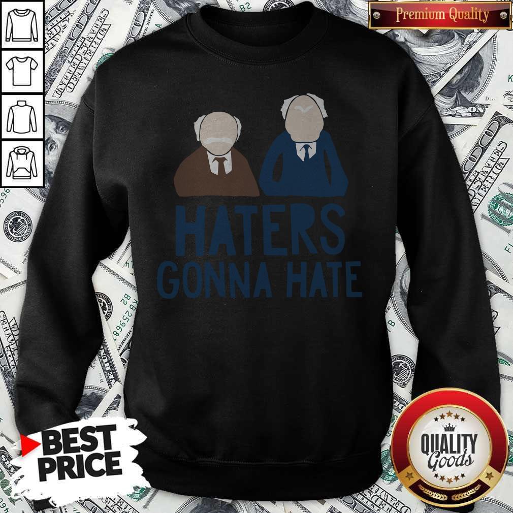 Premium The Muppets Haters Gonna Hate Sweatshirt