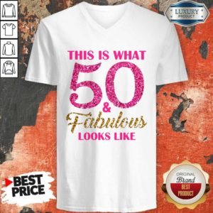 Premium This Is What 50 And Fabulous Looks Like V-neck