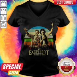 Pretty Bill And Ted Be Excellent To Each Other Vintage V-neck