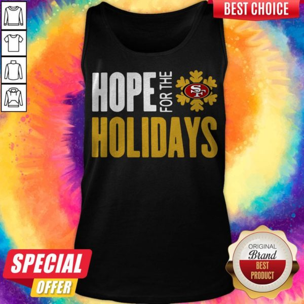 Pretty Hope For THe Holiday San Francisco 49ers 2020 Tank Top