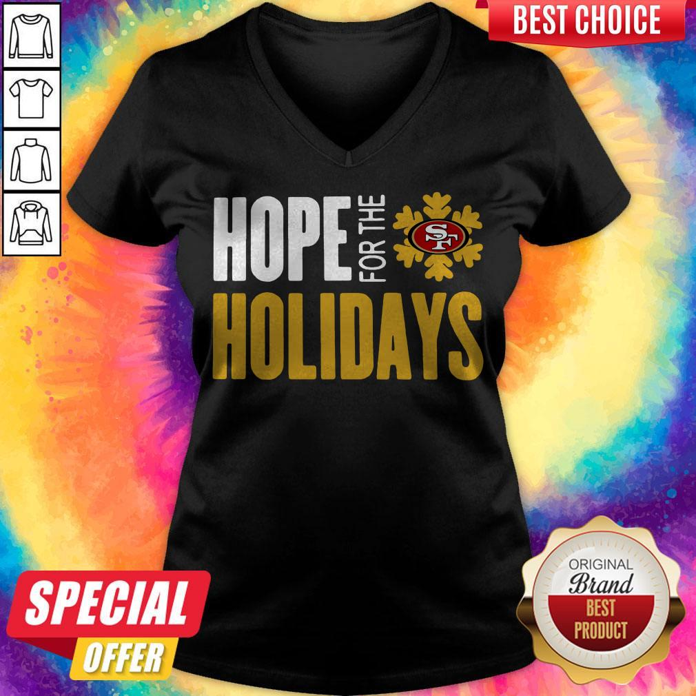 Pretty Hope For THe Holiday San Francisco 49ers 2020 V-neck
