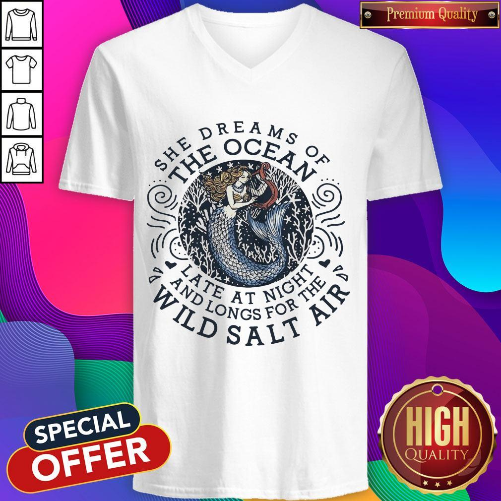 She Dreams Of The Ocean Late At Night And Longs For The Wild Salr Air Mermaid V-neck
