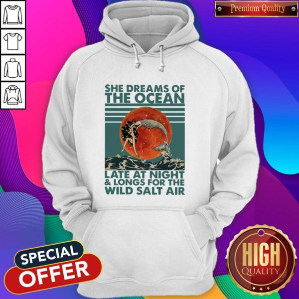 She Dreams Of The Ocean Late At Night And Longs For The Wild Salt Air Moon Vintage Hoodie