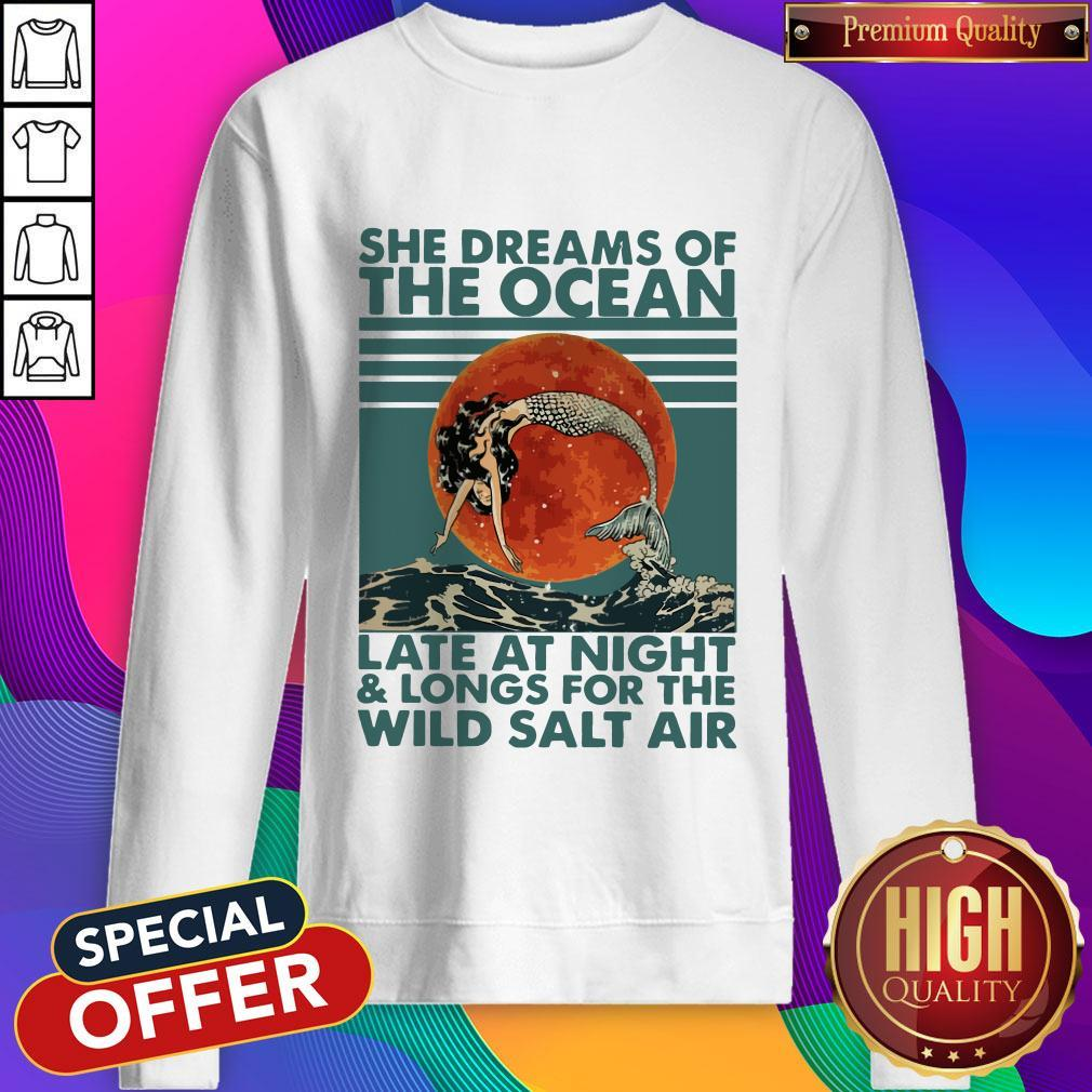 She Dreams Of The Ocean Late At Night And Longs For The Wild Salt Air Moon Vintage Sweatshirt
