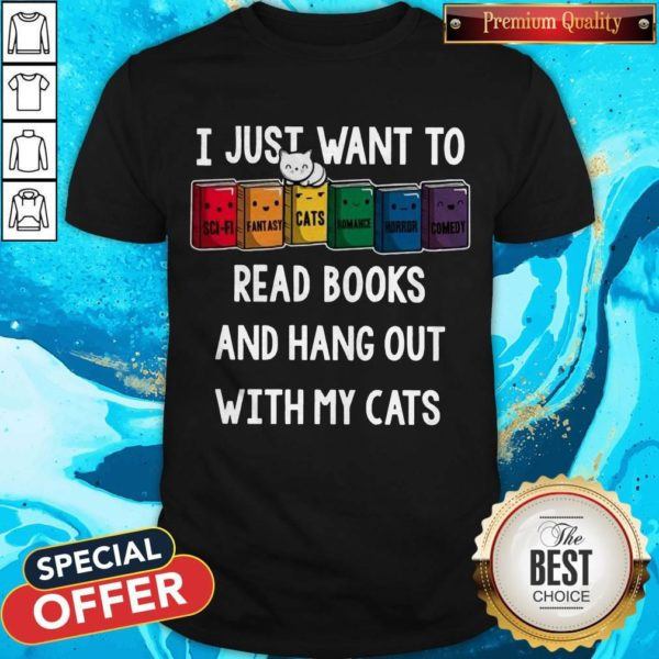 Colorful I Just Want To Read Books And Hang Out With My Cats T-Shirt