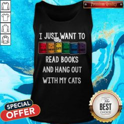 Colorful I Just Want To Read Books And Hang Out With My Cats Tank Top