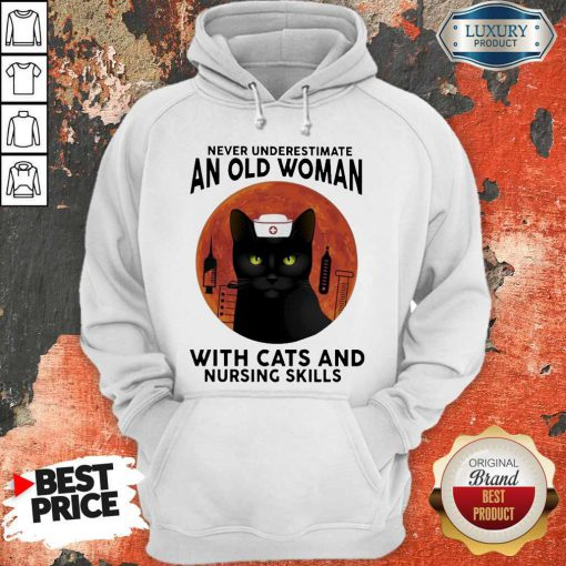 Top Never Underestimate An Old Woman With Cats And Nursing Skills Moon Hoodie