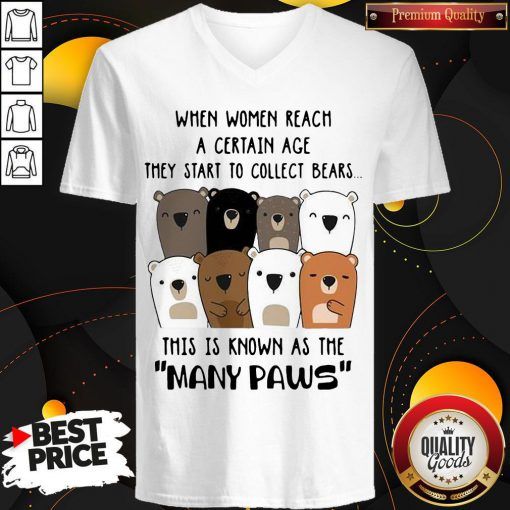 Top When Women Reach A Certain Age They Start To Collect Bears V-neck