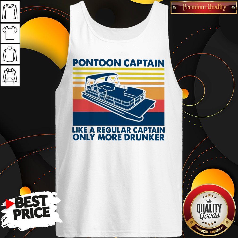 Vintage Pontoon Captain Like A Regular Captain Only More Drunker Tank Top