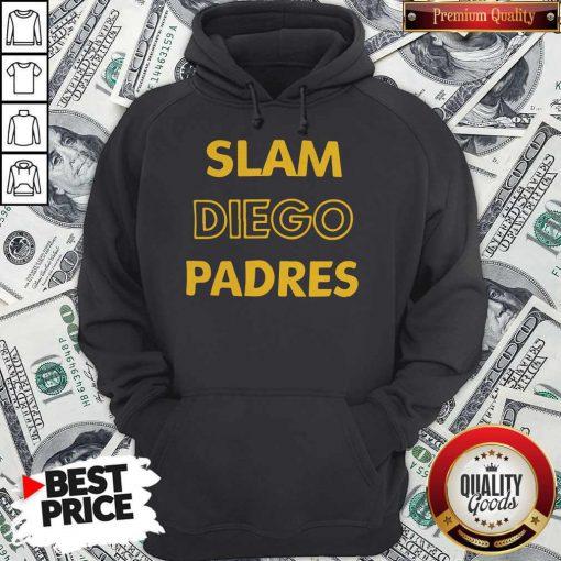 Cute San Diego Padres-SLAM DIEGO Hoodie