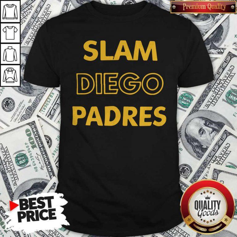 Cute San Diego Padres-SLAM DIEGO Shirt